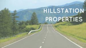 Hillstation Properties