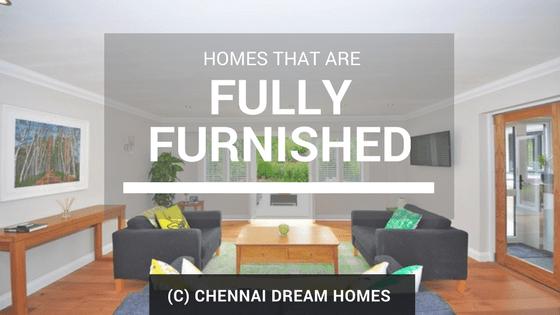 fully furnished homes property chennai