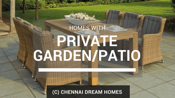 homes properties with private garden chennai