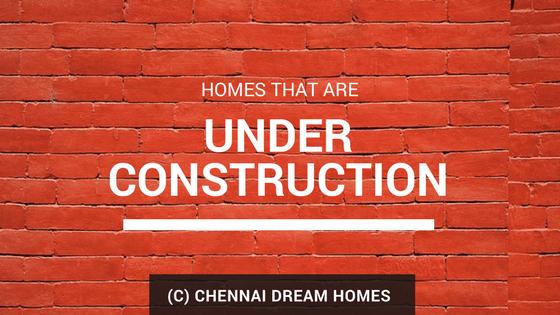 properties under construction chennai